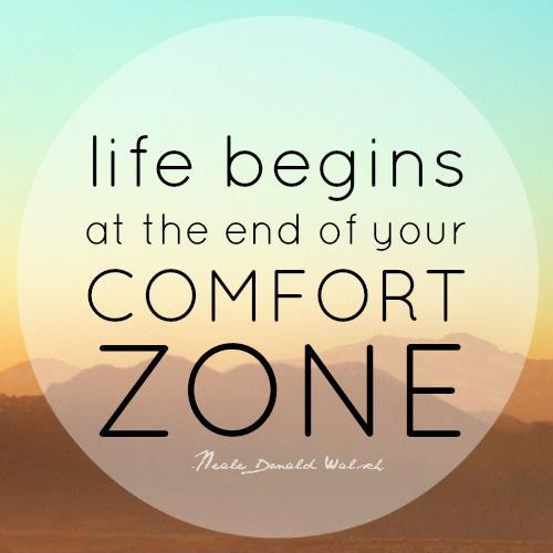 The End of Your Comfort Zone